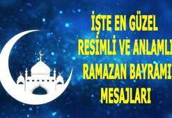 En güzel bayram mesajları Resimli, kısa ve uzun Ramazan Bayramı mesajı ve özlü sözleri 2020...