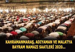 2020 Kahramanmaraş, Adıyaman ve Malatya bayram namazı vakitleri Kahramanmaraş, Adıyaman ve Malatyada bayram namazı saat kaçta kılınacak