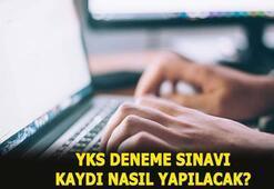 MEB YKS online deneme sınavına nasıl kayıt olunacak YKS deneme sınavı zaman yapılacak