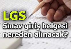 LGS sınav giriş belgesi nereden ve ne zaman alınır Bakan açıkladı