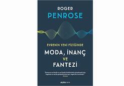 Sir Roger Penrosetan fizik, moda ve inanç üzerine