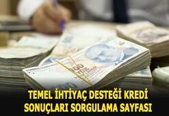 Temel ihtiyaç desteği kredisi başvuru sonuç sorgulama ekranı için TIKLA Ziraat Bankası, Vakıfbank, Halkbank kredi sonuçları ne zaman açıklanır