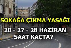 Sokağa çıkma yasağı saatleri kaç Hafta sonu günleri için 20 - 27 - 28 Haziranda sokağa çıkma yasağı saat kaçta başlıyor, kaçta bitiyor