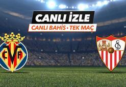 Villareal - Sevilla maçı Tek Maç ve Canlı Bahis seçenekleriyle Misli.com'da