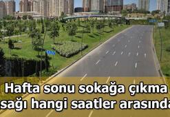 Bu hafta sonu yasak var mı 27-28 Haziran tarihlerinde hangi saatler arasında sokağa çıkma yasağı uygulanacak