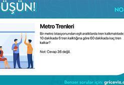 Günün bulmacası: Metro trenleri