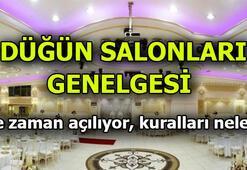 Düğün salonları genelgesinde yer alan kurallar neler  Düğün salonları ne zaman açılacak