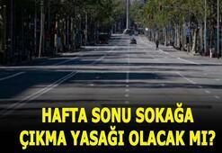 Hafta sonu sokağa çıkma yasağı olacak mı 4-5 Temmuzda sokağa çıkma yasağı var mı