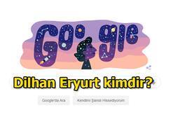 Dilhan Eryurt, Googleda doodle oldu NASAda çalışan ilk Türk kadın bilim insanı Dilhan Eryurt kimdir, aslen nereli