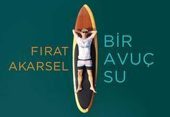 Fırat Akarselin son singleı Bir Avuç Su yayında