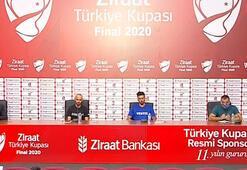 Ziraat Türkiye Kupası finali ortak basın toplantısı düzenlendi