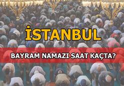 İstanbul'da bayram namazı saat kaçta kılınacak - 2020 İstanbul bayram namazı kaçta