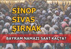 Sinop, Sivas, Şırnak'ta bayram namazı saati kaç 2020 Sinop, Sivas, Şırnak bayram namazı saat kaçta