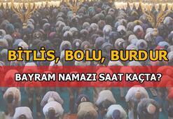 Bayram namazı Bitlis, Bolu, Burdurda saat kaçta kılınacak 2020 Diyanet Bitlis, Bolu, Burdur bayram namazı saatleri...