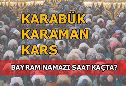 Karabük, Karaman, Kars'ta bayram namazı saati kaç 2020 Karabük, Karaman, Kars bayram namazı saat kaçta