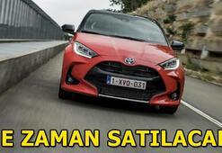 Toyota Yaris ne zaman satılmaya başlanacak