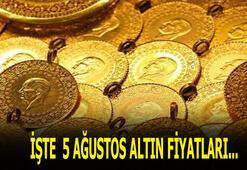 5 Ağustos altın fiyatlarında son durum nedir Bugün gram, çeyrek, yarım ve tam altın fiyatları ne kadar
