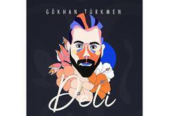 Gökhan Türkmenden yeni şarkı