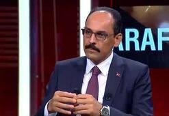 Kalından CNN Türkte önemli açıklamalar: Güveni sarsan Yunanistan tarafıdır