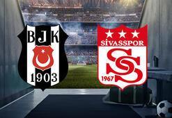 Beşiktaş-Sivasspor maçı bu akşam saat kaçta hangi kanalda canlı olarak yayınlanacak