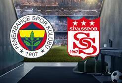 Fenerbahçe-Sivasspor maçı ne zaman saat kaçta hangi kanalda yayınlanacak