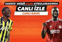Fenerbahçe - Sivasspor karşılaşmasında Canlı Bahis heyecanı Misli.comda