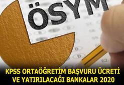 KPSS ortaöğretim başvuru ücreti hangi bankalara yatırılacak, kaç TL 2020 KPSS başvuru ücreti ne kadar, ödeme nasıl yapılacak