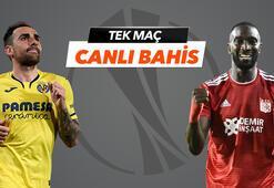 Villarreal - Sivasspor maçı Tek Maç ve Canlı Bahis seçenekleriyle Misli.com'da