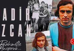 Trabzonsporun efsane futbolcusu Kadir Özcan anıldı