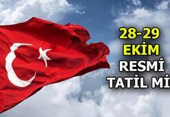 28 Ekim tatil mi, yarım gün mü 29 Ekim Cumhuriyet Bayramı resmi tatil mi