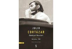 Julio Cortazardan edebiyat dersleri