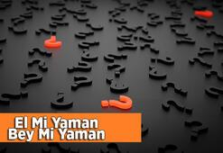 El Mi Yaman Bey Mi Yaman Atasözünün Anlamı Ne Demek Kısaca Atasözü Açıklaması