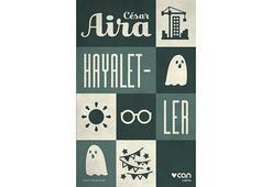 César Aira klasiği Türkçede
