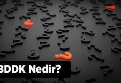 BDDK Nedir, Görevleri Nelerdir Bddknın Açılımı Ne Anlama Gelir