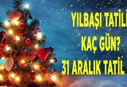 Yılbaşı tatili kaç gün, 31 Aralık yarım gün tatil mi 2021 Yılbaşı tatili ne zaman başlıyor