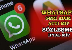 Son Dakika: WhatsApp geri adım attı mı WhatsApp gizlilik sözleşmesi iptal edildi mi WhatsApp sözleşme maddeleri