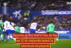 Barcelona ve Real Madridin rakipleri üçüncü lig takımları oldu