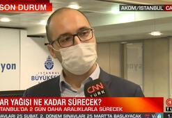 İstanbulda kar yağışı ne kadar sürecek AKOMdan son dakika açıklaması