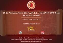 TBMMde, 1921 Anayasasının kabulünün 100üncü yılı sempozyumu