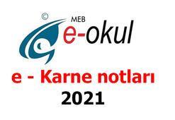 e - Okul giriş ile karne notları 2021 öğrenilecek e - Karne nedir, nasıl alınır, ne zaman verilecek