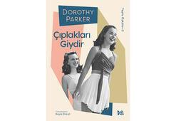 Dorothy Parker Toplu Öyküleri ile ilk kez Türkçede