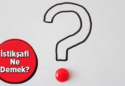 İstikşafi görüşme ne demek TDK istikşafi kelime anlamı - İstikşafi nedir