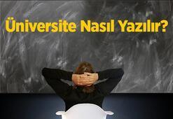 Üniversite Nasıl Yazılır Tdkya Göre Universite Kelimesinin Doğru Yazılışı Nedir