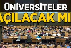 Üniversiteler açılacak mı, ne zaman açılacak Son Dakika: Üniversitelerin açılış tarihi belli oldu mu