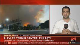 CNN TÜRK muhabiri Mustafa Berber yangındaki son durumu anlattı