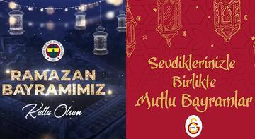 Galatasaray ve Fenerbahçe kulüplerinden Ramazan Bayramı mesajı