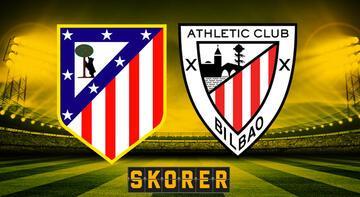 Atletico Madrid - Athletic Bilbao maçı saat kaçta, hangi kanalda?