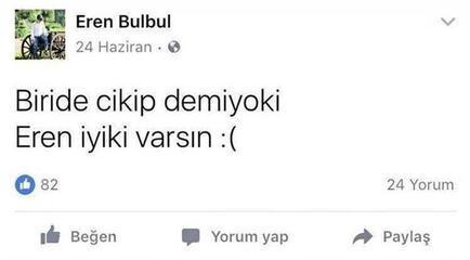 Son dakika haberi   Eren Bülbülün yaptığı paylaşımın üzerinden 3 yıl geçti