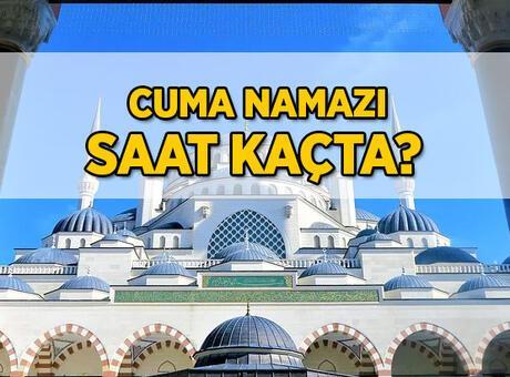 İstanbul Cuma namazı saati: 14 Mayıs bugün Cuma namazı kaçta kılınacak? İl il namaz saatleri...