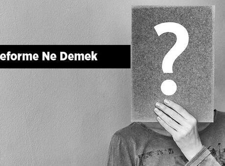 Deforme Ne Demek, Tdk Sözlük Anlamı Nedir? Deforme Olmak Nedir?